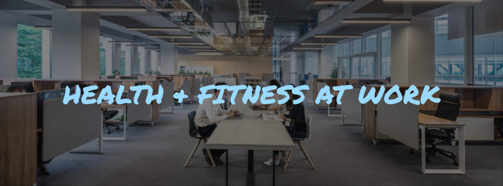 health & fitness at work